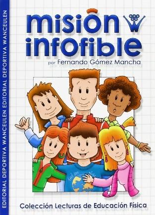 Misión Infofible, de Fernando Gómez Mancha