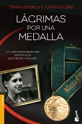 Lágrimas por una medalla, de Tania Lamarca y Cristina Mallo
